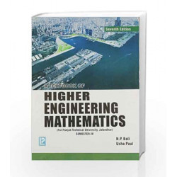 A Textbook of Higher Engineering Mathematics - Sem IV (PTU, Jalandhar) by N.P. Bali Book-9788131808443