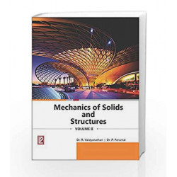 MECHANICS OF SOLIDS AND STRUCTURES-II by Dr. R. Vaidyanathan Book-9789386202086