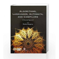 Algorithms, Languages, Automata and Compilers: A Practical Approach by Maxim Mozgovey Book-9789380298771