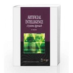 Artificial intelligence: A System Approach (Reprint) by M Tim Jones Book-9788131804049