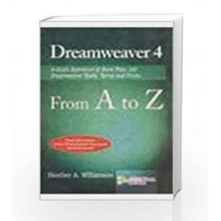 Dreamweaver 4 from A to Z by Heather Williamson Book-9788170083306