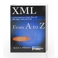XML from A to Z by Heather Williamson Book-9788170083290