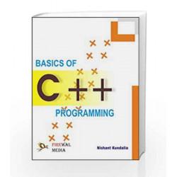 Basics of C++ Programming by Nishant Kundalia Book-9789380298009