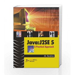 Java - J2SE 5: A Practical Approach by B. Mohamed Ibrahim Book-9788170089100