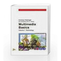 Multimedia Basics: Technology - Vol. 1 by Andreas Holzinger Book-9788170082439