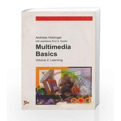 Multimedia Basics: Learning - Vol. 2 by Andreas Holzinger Book-9788170082446