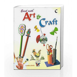 Excel with Art & Craft - C by Jyotsna Singh Book-9788179680308