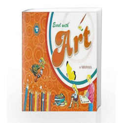 Excel with Art - C by Nirupama Book-9788179680384
