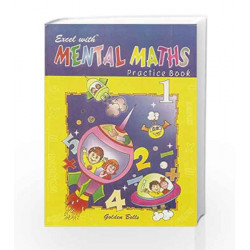 Excel with Mental Maths - 1 by Santosh Pahwa Book-9788179680575
