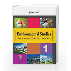 Excel with Environmental Studies - 1 by Reinu Bhanot Book-9788179680735