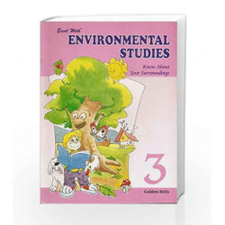 Excel With Environmental Studies - 3 by Reinu Bhanot Book-9788179680759