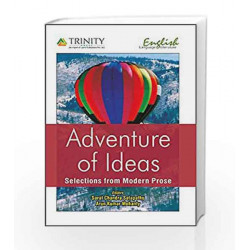 Adventure of Ideas - Selections form Modern Prose by Sarat Chandra Satapathy Book-9789351382836