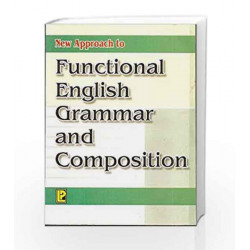 New Approach to Functional English Grammar and Composition IX-X by S.K. Khandelwal Book-9788170087823