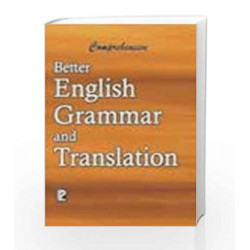 Comprehensive Better English Grammar and Translation by K.D. Upadhyaya Book-9788170087762