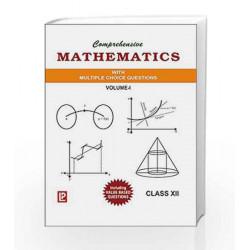 Comprehensive Mathematics XII - Vol. 1 & 2 by Parmanand Gupta Book-9788131808436