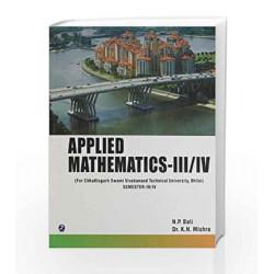 Applied Mathematics - Sem III/IV (Swami Vivekanand Technical University, Chattisgarh) by N.P. Bali Book-9789381159187