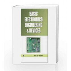 Basic Electronics Engineering & Devices by R.K. Singh Book-9789380386300