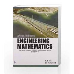 A Textbook of Engineering Mathematics - Sem III (CUST, Kerala) by N.P. Bali Book-9789381159293