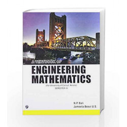 A Textbook of Engineering Mathematics for semester-III (University Of Calicut, Kerala) by N.P. Bali Book-9789381159491