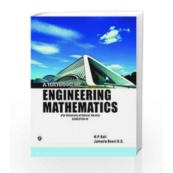 A Textbook of Engineering Mathematics Sem-IV( Calicut Univ, Kerala) by N. P. Bali Book-9789383828203