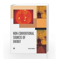 Non-Conventional Sources of Energy by Ankur Mathur Book-9789383828531
