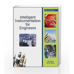 Intelligent Instrumentation for Engineers by J.B. Dixit Book-9789380386386
