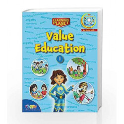 LEARNING PLANET-VALUE EDUCATION - 1 by Sakshi Gupta Book-9789352741328