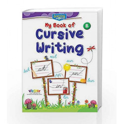 Learning World-My Book of Cursive Writing-B by Board of Editors Book-9789386035349