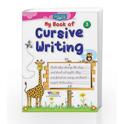 Learning World-My Book of Cursive Writing-3 by Board of Editors Book-9789386035387