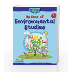 Learning World-My Book of Environmental Studies-A by Board of Editors Book-9789386035448
