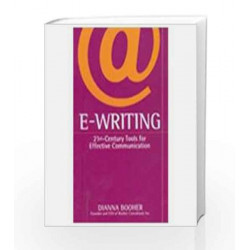 E-Writing: 21st Century Tools for Effective Communication by Dianna Booher Book-9781403932020