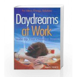 Daydreams at Work - Wake Up Your Creative Powers by Amy Fries Book-9780230639997