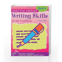 Primary Writing Skills for the Caribbean: Pupil's Book 5 by Louis Fidge Book-9780333930076