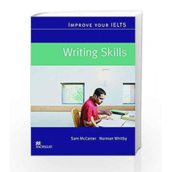 Improve Your IELTS: Writing Skills by Sam McCarter Book-9780230009448