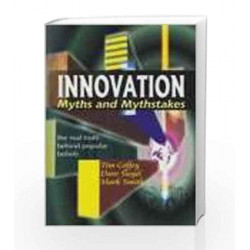 Innovation - Myths and Mythstakes: The Real Truth Behind Popular Beliefs by Tim Coffey Book-9780230329454