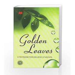 GOLDEN LEAVES : TEXTBOOK FOR COLLEGE STUDENTS 2/E PB. by Editorial Board Book-9780230322516