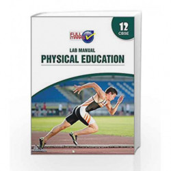 Lab Manual Physical Education Class 12 CBSE by Team of Exeperience Author Book-9789351550747
