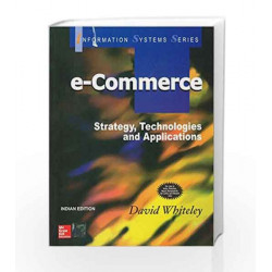E - Commerce: Strategy, Technologies and Applications by David Whiteley Book-9780070445321