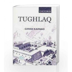 Tughlaq by Karnad Girish Book-9780195602265