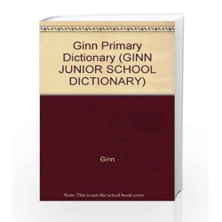 Ginn Dictionary (GINN JUNIOR SCHOOL DICTIONARY) by Ginn Book-9780602275358