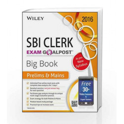 Wiley's State Bank of India (SBI) Clerk Exam Goalpost Big Book: Prelims & Mains