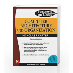 Computer Architecture and Organisation: Schaum's Outlines Series by Nicholas Carter Book-9780070141797