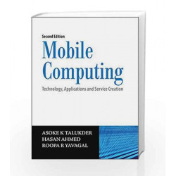 Mobile Computing: Technology, Applications and Service Creation by Asoke K Talukder Book-9780070144576