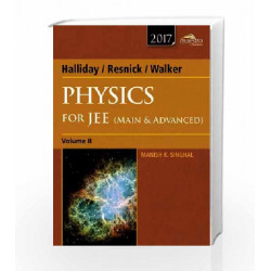 Halliday, Resnick, Walker Physics for JEE Volume 2 (Main & Advanced) by Manish K. Singhal