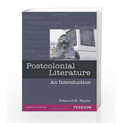 Postcolonial Literature: An Introduction, 1e by Nayar Book-9788131713730