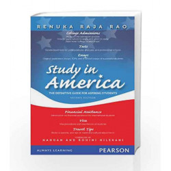 Study In America: The Definitive Guide for Aspiring Students 2/Ed by Renuka Raja Rao Book-9788131731963