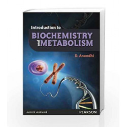 Introduction to Biochemistry and Metabolism, 1e by Anandhi Book-9788131774854