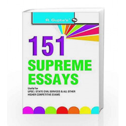 151 Supreme Essays: UPSC/State Civil Services and All Other Higher Competitive Exams by RPH Editorial Board Book-9788178125947