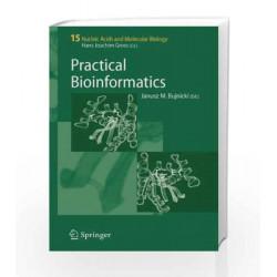 Practical Bioinformatics by Janusz M. Bujnicki Book-9788181285225