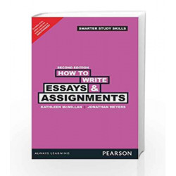 How to Write Essays & Assignments, 2e by McMillan Book-9789332517097